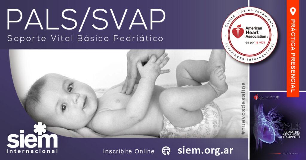 Curso PALS 18 de Marzo de 2021 - 2da Parte - Prácticas Presenciales @ SIEM - Sede CENTRAL | Buenos Aires | Argentina