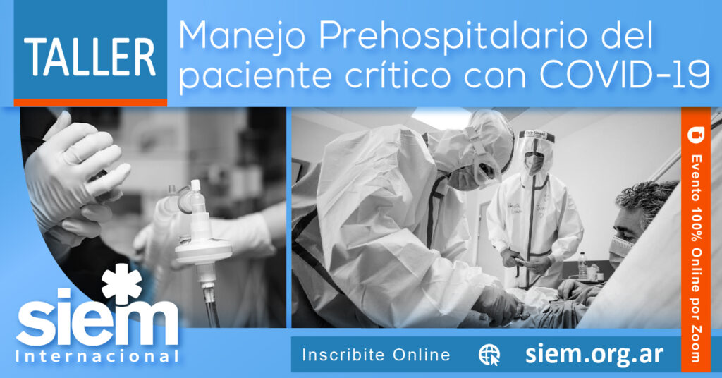 Taller - Manejo Prehospitalario del paciente crítico con COVID-19